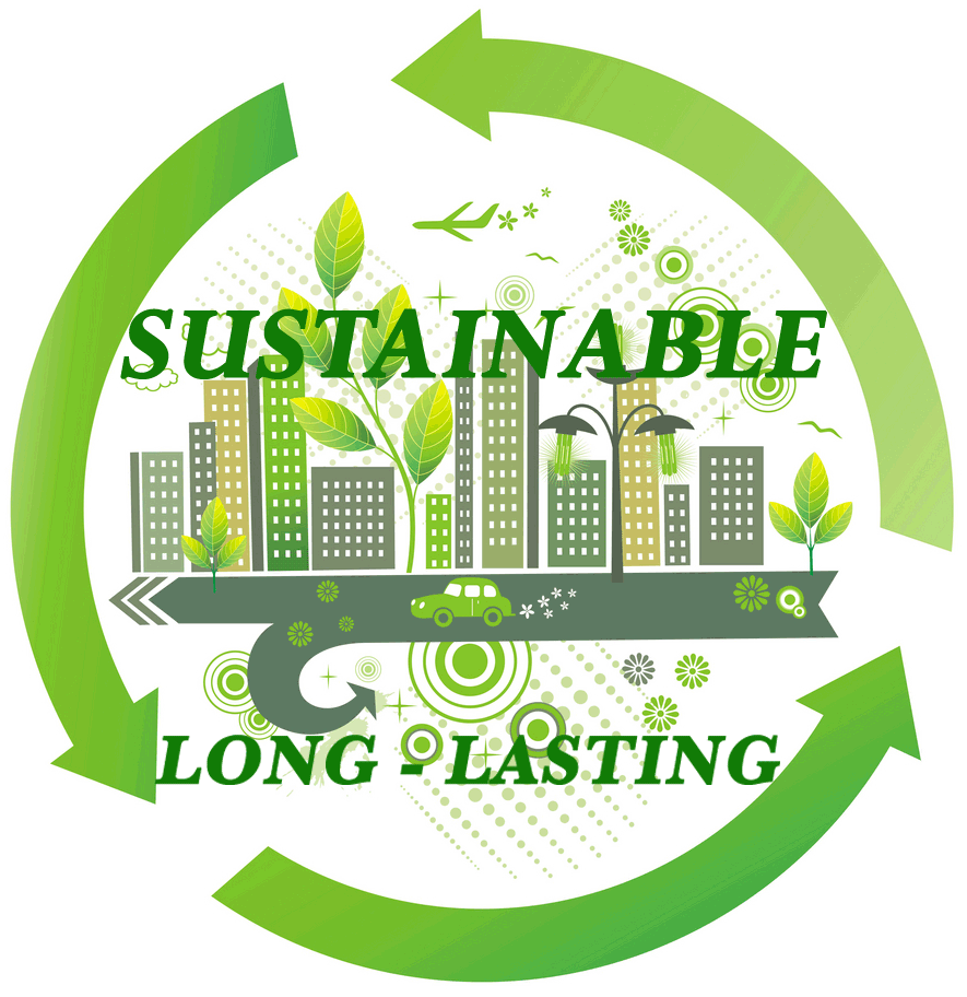 Long-lasting and Sustainable